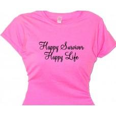 Happy Survivor Happy Life - Thankful Recovery T-Shirt